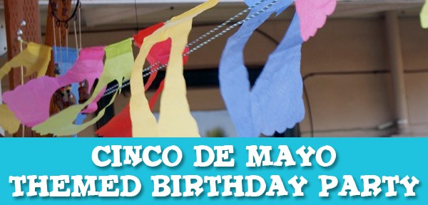 Cinco deMayo Birthday Themed Birthday party from Muse of the Morning