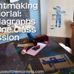 Printmaking Tutorial: Collagraphs, from Planning to Printing in One Session; project for K and up!