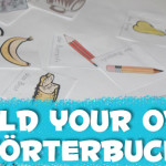 Build Your Own Wörterbuch!