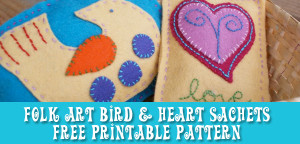 Folk Art Bird and Heart Sachet - free printable pattern