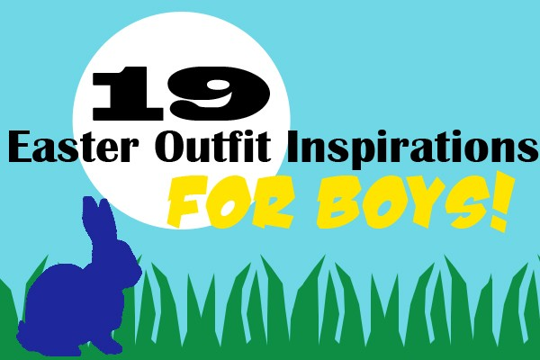 19 adorable easter inspirations for boy outfits, boy easter outfits tutorials