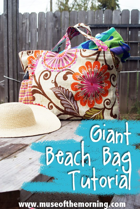 Make a Big Beautiful Beach Bag- a tutorial from Muse of the Morning