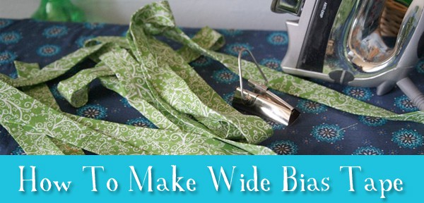 How To Make Wide Bias Tape - A Tutorial from Muse of the Morning