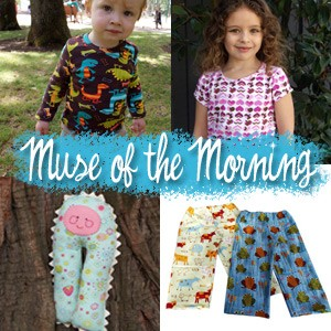 Muse of the Morning practical clothing patterns for children, adorable stuffies and little bits of whimsy