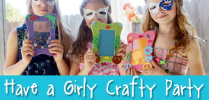 How To Have A Girly Crafty Party! from Muse of the Morning