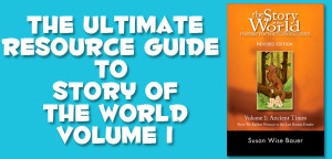 The Ultimate Resource Guide to Activities, Resources and Links to Supplement Story of the World Volume 1 - from Muse of the Morning