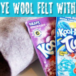 Tutorial: Dye Wool Felt With Kool-Aid