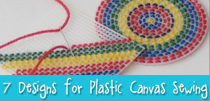 7 Fun Plastic Canvas Patterns for sewing with kids from Muse of the Morning