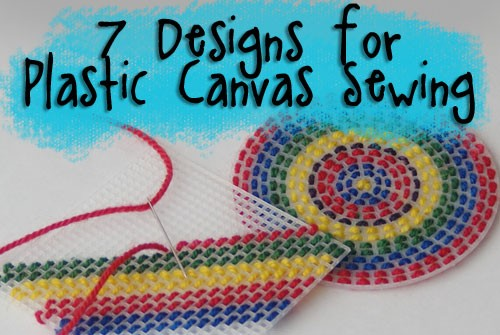 7 Designs For Sewing on Plastic Canvas Round Up with Muse of the Morning