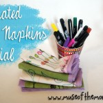 Decorate Cloth Napkins for Mother's Day – A Tutorial