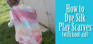 Tutorial: Dyeing Silk Scarves (with Kool-Aid) from Muse of the Morning