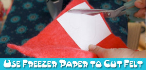 How to use freezer paper to easily cut wool felt - a tutorial from Muse of the Morning