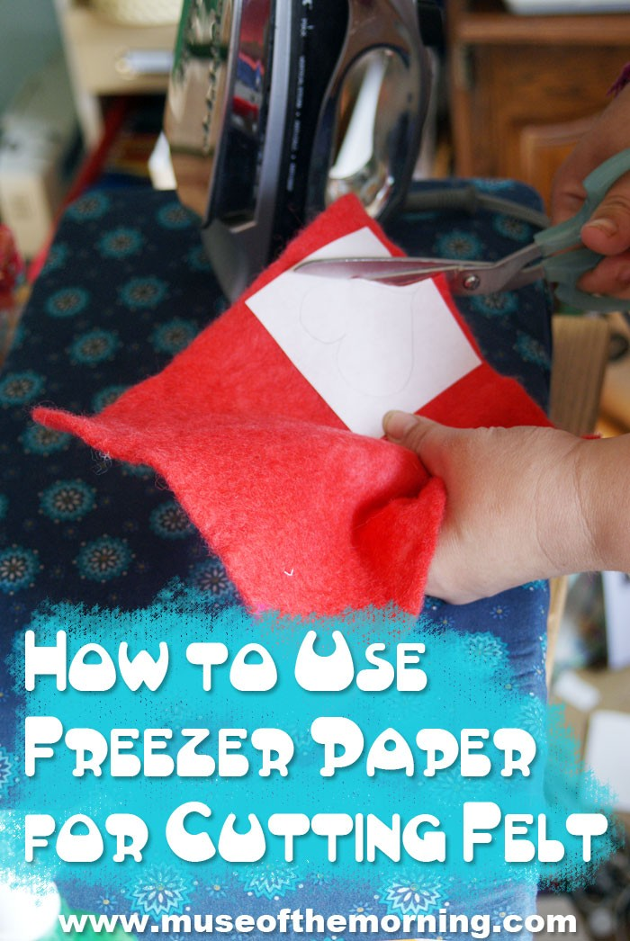 Tutorial: how to use freezer paper for cutting wool felt