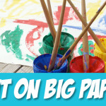 Big Messy Art: Paint on BIG Paper