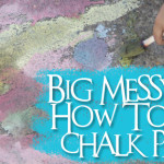 Big Messy Art: How To Make Sidewalk Chalk Paint