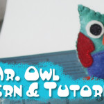 Free Pattern & Tutorial: Wise Mr. Owl