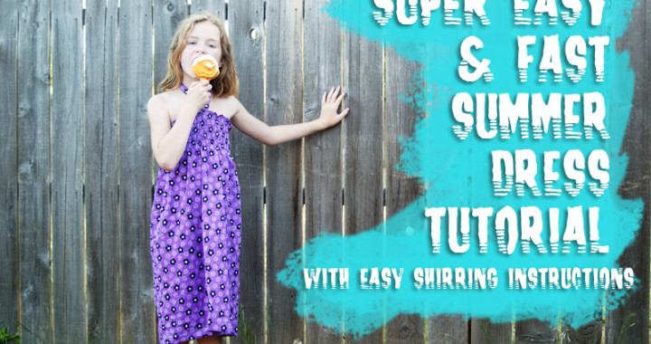 Tutorial: How to Sew a Super Easy & Quick Summer Dress with Shirring