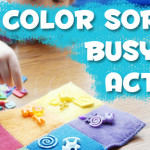 Tutorial: Color Sorting Busy Bag Activity