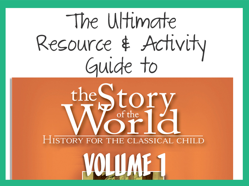 The ultimate guide to resources and activities for story of the story of the world vol1 ultimate resource and activity guide sciox Choice Image