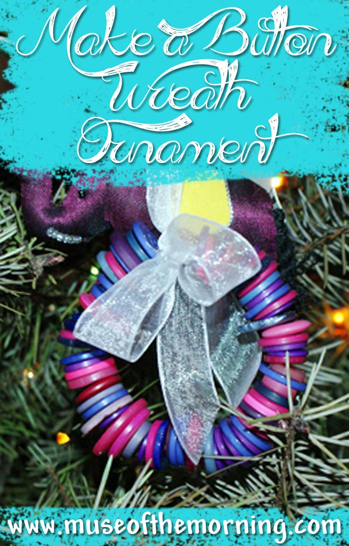Tutorial: Make a Button Wreath Ornament Tutorial from Muse of the Morning