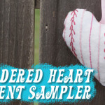 Tutorial: Linen Heart Embroidery Sampler Ornament