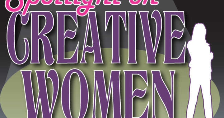 Spotlight on Creative Women: A program from Muse of the Morning to celebrate and inspire women in creative businesses