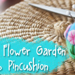 Tutorial: Stitch a Flower Garden Bottlecap Pin Cushion