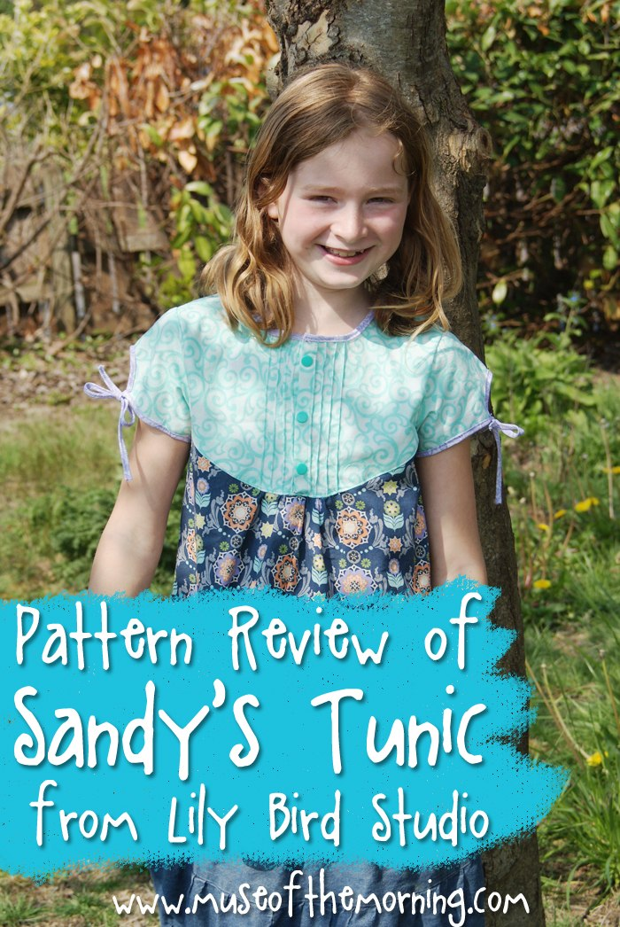 Pattern Review of the Sandy's Tuni from Lily Bird Studio by Muse of the Morning - Pattern Designer Swap!