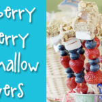 Recipe: Strawberry Blueberry Marshmallow Skewers