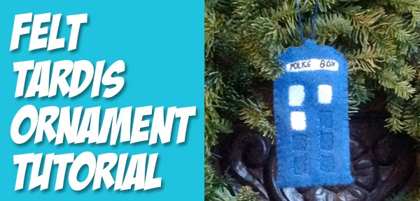 Felt TARDIS ornament sewing pattern and tutorial - part of Crafting Con - post from Muse of the Morning