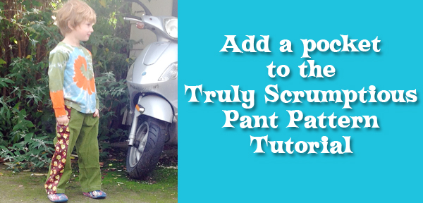Tutorial: Make the Truly Scrumptious Pants with a Patchy Side Pocket!