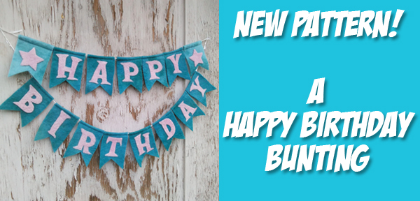 Happy Birthday Bunting - A pattern from Muse of the Morning - with instructions for needle felting, hand sewing and machine sewing