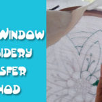 Tutorial: The Hoop & Window Embroidery Transfer Method