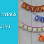 New Pattern: Mini Seasons Buntings