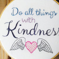 Do All Things With Kindness - an embroidery design by Muse of the Morning