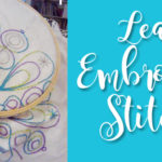 Learn Embroidery Stitches