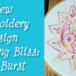 New Stitching Bliss design: Sun Burst