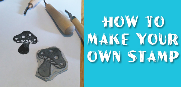 How To Make Your Own Stamp - a tutorial from Muse of the Morning